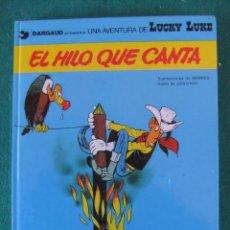 Cómics: LUCKY LUKE Nº 10 EL HILO QUE CANTA GRIJALBO/DARGAUD TAPA DURA. Lote 105108907