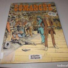 Cómics: COMANCHE Nº 12 EL DOLAR DE TRES CARAS, GREG, ROUGE. GRIJALBO DARGAUD 1.993, DEFECTOS. Lote 105291707