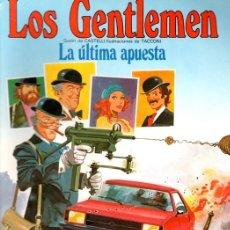 Cómics - LOS GENTLEMEN. LA ULTIMA APUESTA. EDICIONES JUNIOR, 1981 - 105901576