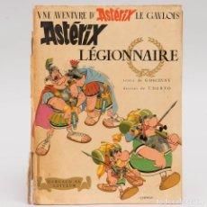 Cómics: ASTÉRIX LÉGIONNAIRE - ASTERIX LEGIONAGIO - 1ª EDICIÓN FRANCESA DE 1967. Lote 105995411