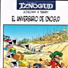 Cómics: IZNOGUD Nº 19: EL ANIVERSARIO DE IZNOGUD DE GOSCINNY Y TABARY. PLANETA, 2006.. Lote 106089043