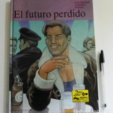 Cómics: EL FUTURO PERDIDO - CÓMIC - GOETZINGER / JONSSON / KNIGGE - TAPA DURA - COLOR - GRIJALBO. Lote 107229051