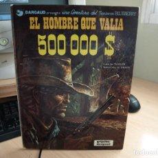 Cómics: EL HOMBRE QUE VALIA 500 000 $ - BLUEBERRY - AÑO 1980 - GRIJALBO / DARGAUD - NÚMERO 8. Lote 107341991
