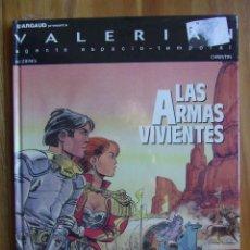 Cómics: VALERIAN Nº 14 - LAS ARMAS VIVIENTES. Lote 107900480