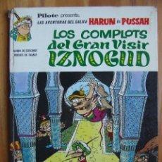 Cómics: AVENTURAS DEL CALIFA HARUN EL PUSSAH - LOS COMPLOTS DEL GRAN VISIR IZNOGUD. Lote 107905507