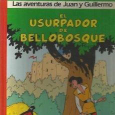 Cómics: JUAN Y GUILLERMO Nº 2 - EL USURPADOR DE BELLOBOSQUE - PEYO - GRIJALBO - TAPA DURA. Lote 109588535