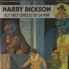 Cómics: HARRY DICKSON Nº 3 - ELS TRES CERCLES DE LA POR - GRIJALBO - TAPA DURA - MUY BUEN ESTADO. Lote 109590687
