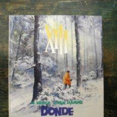 Cómics: DONDE VA EL INDIO... XIII 2; VANCE, VAN HAMME; 1987, 8475103677. Lote 110538659