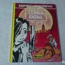 Cómics: LUNA FATAL (EN CATALÁN) TOME Y JANRY. Lote 110630111