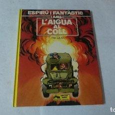 Cómics: CON EL AGUA AL CUELLO (EN CATALAN) SPIROU Y FANTASIO . Lote 110630239