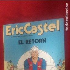 Cómics: ERIC CASTEL 10 - EL RETORN - REDING & HUGUES - CARTONE - EN CATALAN. Lote 110846199