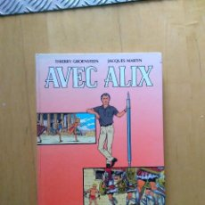 Cómics: LIBRO SOBRE LA OBRA DE JACQUES MARTIN. AVEC ALIX. ED CASTERMAN 1987. EN FRANCÉS. MUY RARO!!!. Lote 110962023