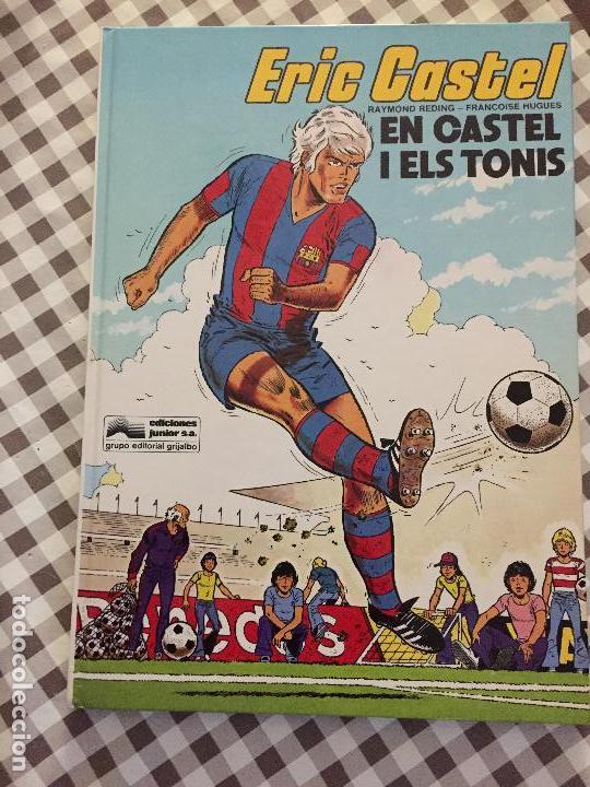 ERIC CASTEL, EN CASTEL I ELS TONIS (Tebeos y Comics - Grijalbo - Eric Castel)