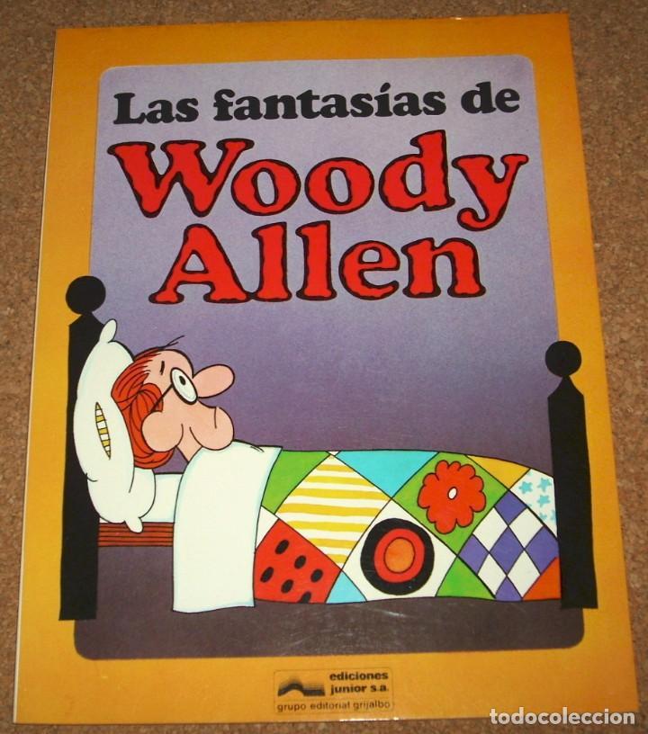 LAS FANTASIAS DE WOODY ALLEN -- Nº 3 . GRIJALBO/JUNIOR 1982 - PERFECTO- IMPORTANTE LEER (Tebeos y Comics - Grijalbo - Otros)