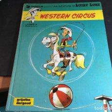 Cómics: LUCKY LUKE Nº 15 WESTERN CIRCUS TAPA DURA 1981 ESPAÑOL (COI58). Lote 112470479