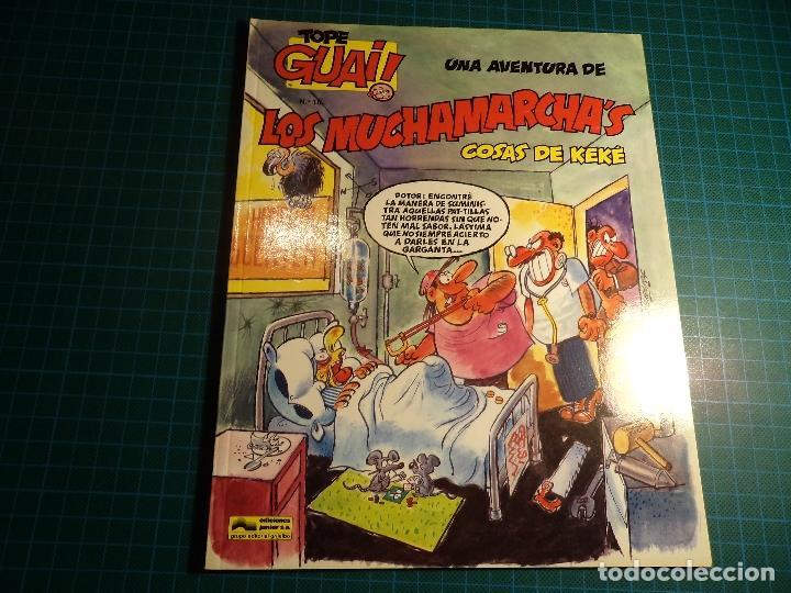 TOPE GUAI! Nº 16. LOS MUCHAMARCHA'S. (M-32). (Tebeos y Comics - Grijalbo - Otros)