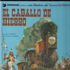 Cómics: TENIENTE BLUEBERRY: EL CABALLO DE HIERRO. CHARLIER Y GIRAUD. Lote 113002947