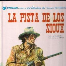 Cómics: TENIENTE BLUEBERRY: LA PISTA DE LOS SIOUX. CHARLIER Y GIRAUD. Lote 113003539