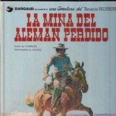 Cómics: TENIENTE BLUEBERRY: LA MINA DEL ALEMAN PERDIDO. CHARLIER Y GIRAUD. Lote 113004487