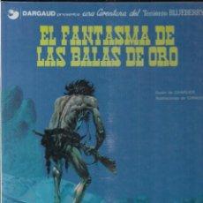 Cómics: TENIENTE BLUEBERRY: EL FANTASMA DE LAS BALAS DE ORO. CHARLIER Y GIRAUD. Lote 113004655