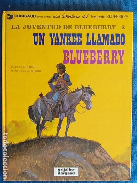 BLUEBERRY UN YANKEE LLAMADO BLUEBERRY GRIJALBO (Tebeos y Comics - Grijalbo - Blueberry)