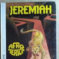 Cómics: JEREMIAH AFROMERICA. Lote 113936531