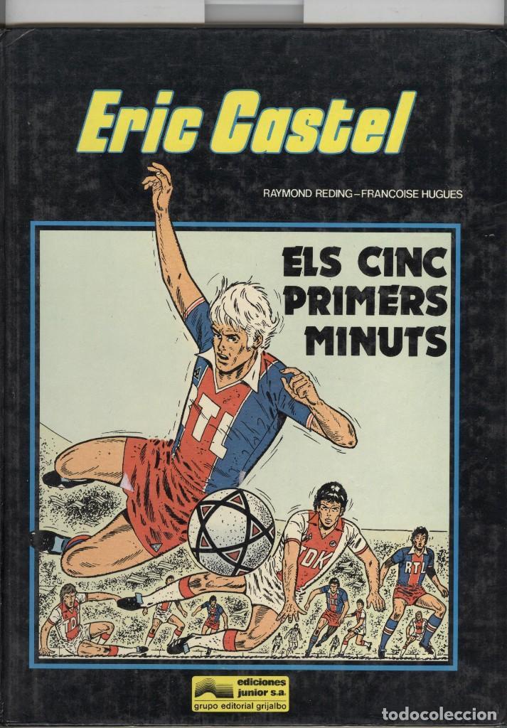 ERIC CASTEL Nº9. ELS CINC PRIMERS MINUTS. ED. GRIJALBO. 1985 (Tebeos y Comics - Grijalbo - Eric Castel)