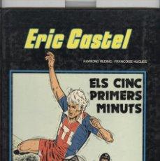 Cómics: ERIC CASTEL Nº9. ELS CINC PRIMERS MINUTS. ED. GRIJALBO. 1985. Lote 114264495