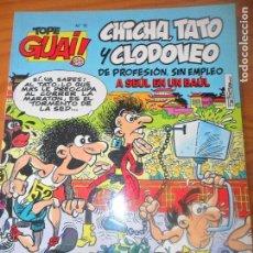 Cómics: TOPE GUAI! Nº 18 -CHICHA, TATO Y CLODOVEO, DE PROFESION SIN EMPLEO A SEUL EN U -TEBEOS SA - GRIJALBO. Lote 114504771