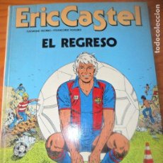 Cómics: ERIC CASTEL - EL REGRESO - ALBUM TAPA DURA Nº 10 - GRIJALBO. Lote 182385438