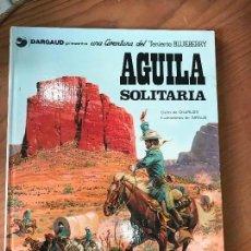 Cómics: AVENTURAS DEL TENIENTE BLUEBERRY Nº 18: AGUILA SOLITARIA, DE CHARLIER Y GIRAUD.. Lote 114662471