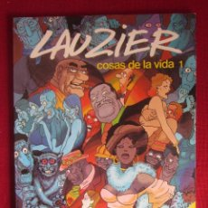 Cómics: LAUZIER. COSAS DE LA VIDA. Nº 1 1981. ED. GRIJALBO. Lote 115330879