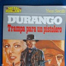 Cómics: DURANGO TRAMPA PARA UN PISTOLERO METAL HURLAND. Lote 115644975