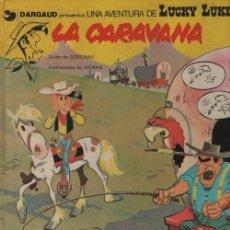 Cómics: LUCKY LUKE Nº 12 - LA CARAVANA - GRIJALBO TAPA DURA 1982. Lote 116155371