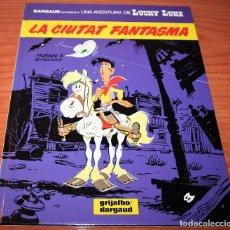 Cómics: LUCKY LUKE - LA CIUTAT FANTASMA - MORRIS/GOSCINNY - GRIJALBO/DARGAUD - 1989 - EN CATALÁN. Lote 116261075