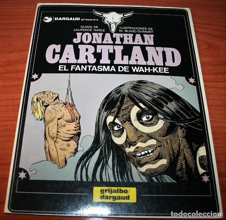 JONATHAN CARTLAND - EL FANTASMA DE WAH-KEE - HARLE/BLANC-DUMONT - GRIJALBO/DARGAUD - 1984 (Tebeos y Comics - Grijalbo - Otros)