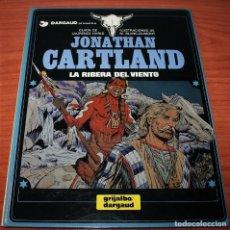 Cómics: JONATHAN CARTLAND - LA RIBERA DEL VIENTO - HARLE/BLANC-DUMONT - GRIJALBO/DARGAUD - 1985. Lote 116263703