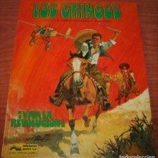 Cómics: LOS GRINGOS - ¡VIVA LA REVOLUCIÓN! - CHARLIER/DE LA FUENTE - JUNIOR/GRIJALBO - 1980. Lote 116263915