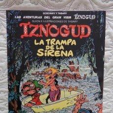Cómics: LAS AVENTURAS DEL GRAN VISIR IZNOGUD - LA TRAMPA DE LA SIRENA -17. Lote 116837271