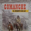 Cómics: COMANCHE - EL DESIERTO SIN LUZ N. 5. Lote 116838131