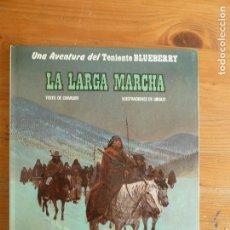 Cómics: LA LARGA MARCHA. BLUEBERRY. EDITORIAL GRIJALBO. EDICIONES JUNIOR. 1981 48PP. Lote 117214691