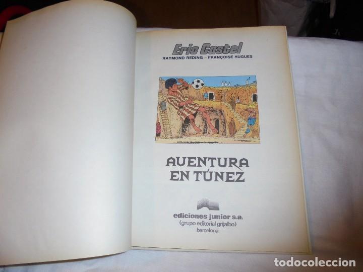 Cómics: AVENTURA EN TUNEZ.ERIC CASTEL.FRANCOIS HUGUES.EDICIONES.RAYMOND REDING. JUNIOR 1989 - Foto 3 - 146047790