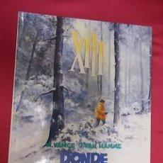 Cómics: XIII. Nº 2. DONDE VA EL INDIO. GRIJALBO. 1987 . Lote 117952991