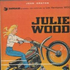 Cómics: JULIE WOOD.Nº 1. LOS HERMANOS WOOD. JEAN GRATON. GRIJALBO. 1976 .DIFICIL CONSEGUIR. Lote 117955775