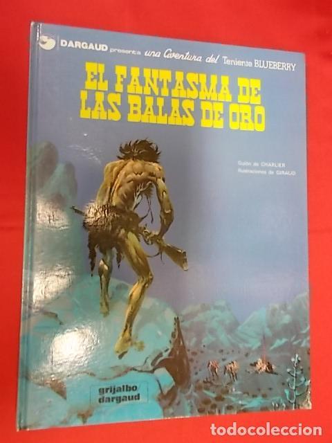 BLUEBERRY. Nº 2. EL FANTASMA DE LAS BALAS DE ORO. GRIJALBO. DARGAUD (Tebeos y Comics - Grijalbo - Blueberry)