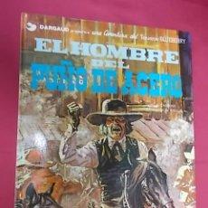 Comics: BLUEBERRY. Nº 4. EL HOMBRE PUÑO DE ACERO. GRIJALBO. DARGAUD. Lote 117958067