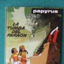 Cómics: PAPIRUS NUMERO 4 LA TUMBA DEL FARAON EDICIONES JUNIOR. Lote 118133727
