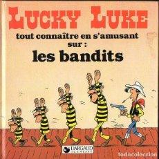 Cómics: LUCKY LUKE LES BANDITS (DARGAUD, 1985) EN FRANCÉS. Lote 118254031
