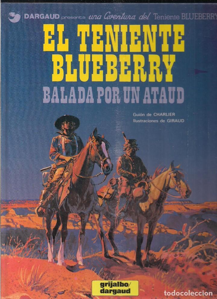 TENIENTE BLUEBERRY: BALADA POR UN ATAUD. CHARLIER Y GIRAUD (Tebeos y Comics - Grijalbo - Blueberry)