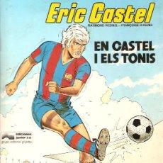 Cómics: ERIC CASTEL * EN CASTELL I ELS TONIS *. Lote 118837847